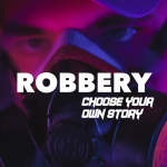 Robbery : Choose your own Story (MOD, Unlimited Money) 2.3