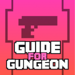 Guide for Enter the Gungeon (Premium Cracked) 2.1.8