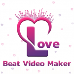Love Beat Video Maker (Premium Cracked) 1.10