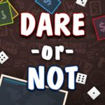 Dare or Not (MOD, Unlimited Money) 5.8.0